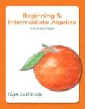 EBK BEGINNING+INTERMEDIATE ALGEBRA