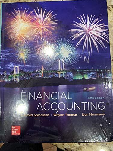 Financial Accounting - 5th Edition - by SPICELAND - ISBN 9781259914898